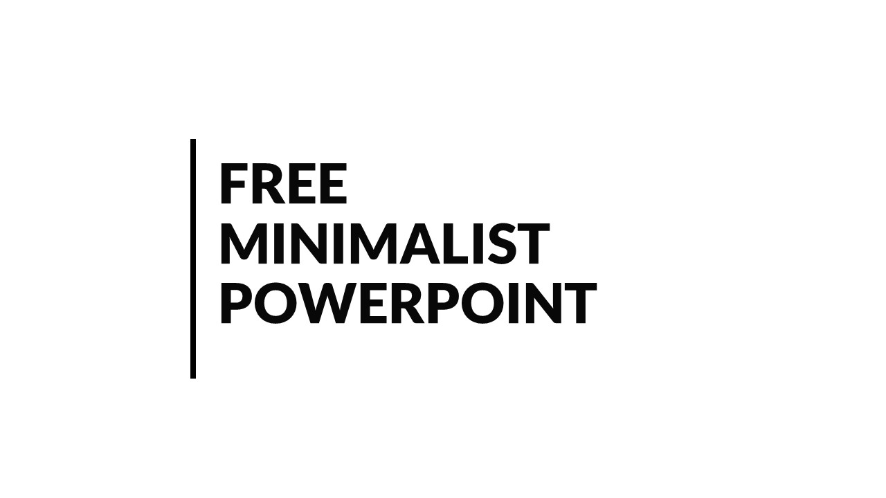 Free Minimalist Powerpoint Template And Minimalist Google Slides